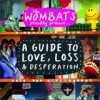 The Wombats - A Guide To Love, Loss And Desperation: Album-Cover