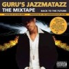 Guru's Jazzmatazz - The Mixtape: Album-Cover