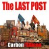 Carbon/Silicon - The Last Post: Album-Cover