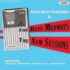 Wild Billy Childish & The Buff Medways - 'XFM Sessions' (Cover)