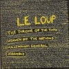 Le Loup - The Throne Of The Third Heaven Of The Nations' Millenium General Assembly: Album-Cover