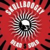 Skullboogey - Dead $ Sold: Album-Cover