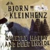 Björn Kleinhenz - Quietly Happy And Deep Inside: Album-Cover