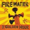 Firewater - The Golden Hour: Album-Cover
