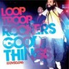 Looptroop Rockers - Good Things: Album-Cover