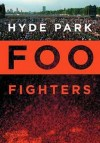Foo Fighters - 'Hyde Park' (Cover)