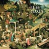 Fleet Foxes - Fleet Foxes: Album-Cover