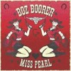 Boz Boorer - Miss Pearl: Album-Cover