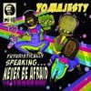 Yo! Majesty - Futuristically Speaking... Never Be Afraid: Album-Cover