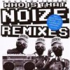 Housemeister - Who Is That Noize? - Remixes: Album-Cover