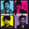 Howling Bells - Radio Wars: Album-Cover