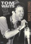 Tom Waits - Romeo Bleeding: Live From Austin: Album-Cover