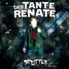 Der Tante Renate - Splitter: Album-Cover