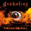 Disbelief - Protected Hell: Album-Cover