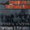 Daniel Kahn And The Painted Bird - Partisans And Parasites: Album-Cover