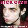 Nick Cave - 'From Her To Eternity (Collector's Edition)' (Cover)