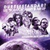 Dubblestandart, Lee 'Scratch' Perry & Ari Up - Return From Planet Dub: Album-Cover