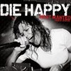 Die Happy - 'Most Wanted 1993-2009' (Cover)