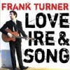 Frank Turner - Love Ire & Song: Album-Cover