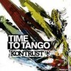Kontrust - Time To Tango: Album-Cover