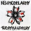 New Model Army - Today Is A Good Day: Album-Cover