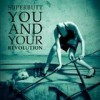 Superbutt - You And Your Revolution: Album-Cover