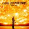 Cause For Confusion - Behind The Sun: Album-Cover