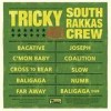 Tricky Meets South Rakkas Crew - 'Tricky Meets South Rakkas Crew' (Cover)