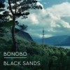 Bonobo - Black Sands: Album-Cover
