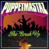Puppetmastaz - The Break Up: Album-Cover