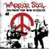 Warrior Soul - Destroy The War Machine: Album-Cover