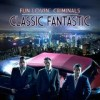 Fun Lovin' Criminals - Classic Fantastic: Album-Cover