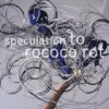 To Rococo Rot - 'Speculation' (Cover)