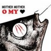 Mother Mother - O My Heart: Album-Cover