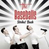 The Baseballs - 'Strike! Back' (Cover)