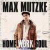 Max Mutzke - Home Work Soul: Album-Cover
