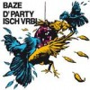 Baze - D'Party Isch Vrbi: Album-Cover