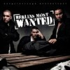 Berlins Most Wanted - Berlins Most Wanted: Album-Cover