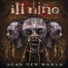 Ill Nino - Dead New World: Album-Cover