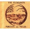 The Pleasants - Forests And Fields: Album-Cover