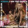Kesha - I Am The Dance Commander ...: Album-Cover