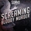 Sum 41 - Screaming Bloody Murder: Album-Cover