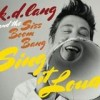 K.D. Lang - Sing It Loud: Album-Cover