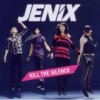 Jenix - Kill The Silence: Album-Cover