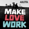 Auletta - Make Love Work: Album-Cover