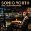 Sonic Youth - Hits Are For Squares: Album-Cover