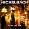 Nickelback - Here And Now: Album-Cover
