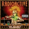 Yelawolf - Radioactive: Album-Cover