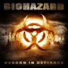 Biohazard - Reborn In Defiance: Album-Cover