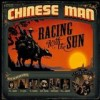 Chinese Man - Racing With The Sun: Album-Cover